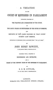 Cover of: A treatise on the Court of Referees in Parliament | Fawcett, John Henry Sir