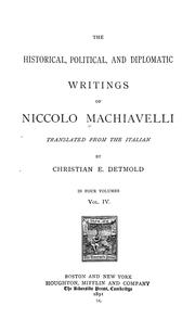 Cover of: The historical, political, and diplomatic writings of Niccolo Machiavelli