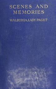 Cover of: Scenes and memories | Walpurga Ehrengarde Helena von Hohenthal Paget
