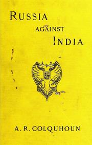 Cover of: Russia against India | Archibald R. Colquhoun