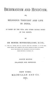Cover of: Brāhmanism and Hindūism : or, Religious thought and life in India | Sir Monier Monier-Williams