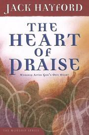 Cover of: The heart of praise