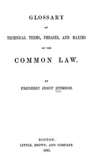 Cover of: Glossary of technical terms | Stimson, Frederic Jesup
