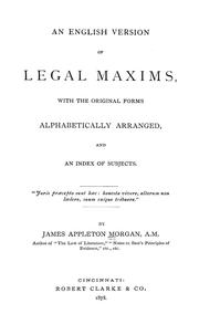 Cover of: An English version of legal maxims | Appleton Morgan