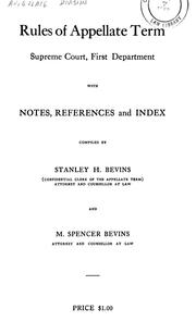 Cover of: Rules of the appellate term, Supreme Court, first department, with notes, references and index | New York (State). Supreme Court. Appellate Division.