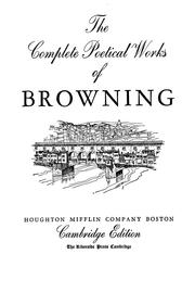 Cover of: The complete poetical works of Browning | Robert Browning