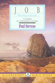 Cover of: Job Wrestling With God (Lifeguide Bible Study) | Paul Stevens