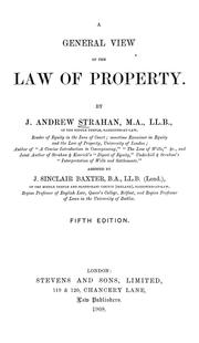 Cover of: A general view of the law of property | J. Andrew Strahan