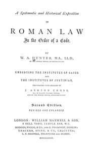 Cover of: A systematic and historical exposition of Roman law by William Alexander Hunter