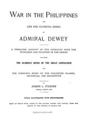 Cover of: War in the Philippines ; and, Life and glorious deeds of Admiral Dewey | Joseph L. Stickney