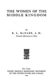 Cover of: The women of the Middle Kingdom | Robert Leroy McNabb