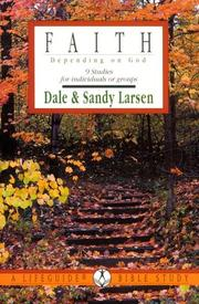 Cover of: Faith: Depending on God  | Dale Larsen, Sandy Larsen