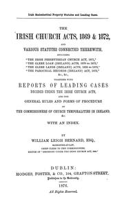 Cover of: The Irish church acts, 1869 & 1872 | William Leigh Bernard