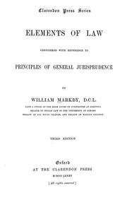 Cover of: Elements of law considered with reference to principles of general jurisprudence | Markby, William Sir