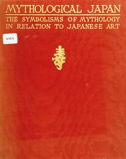 Cover of: Mythological Japan | Alexander Francis Otto