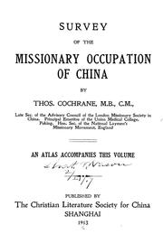 Cover of: Survey of the missionary occupation of China | Thos Cochrane