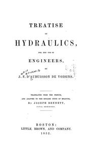 Cover of: A treatise on hydraulics, for the use of engineers | J. F. d