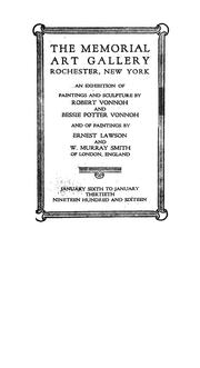 Cover of: An Exhibition of paintings and sculpture by Robert Vonnoh and Bessie Potter Vonnoh and of paintings by Ernest Lawson and W. Murray Smith of London, England