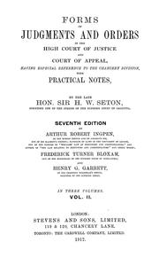 Cover of: Forms of judgments and orders in the high court of justice and court of appeal | Seton, Henry Wilmot Sir