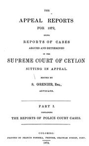Cover of: The appeal reports for 1872 | Ceylon. Supreme Court.