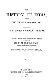 Cover of: The history of India | Elliot, H. M. Sir