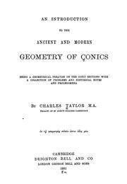Cover of: An introduction to the ancient and modern geometry of conics | Taylor, Charles