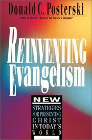Cover of: Reinventing evangelism | Donald C. Posterski