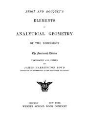 Briot and Bouquet's elements of analytical geometry of two dimensions by Briot M.