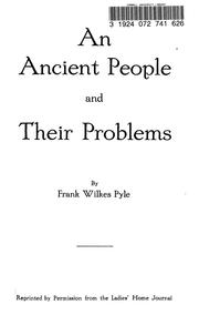 Cover of: An ancient people and their problems | Frank Wilkes Pyle