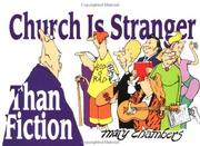 Cover of: Church is stranger than fiction | Mary Chambers