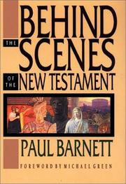 Cover of: Behind the scenes of the New Testament