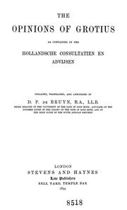 Cover of: The opinions of Grotius as contained in the Hollandsche consultatien en advijsen | Hugo Grotius