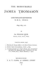 Cover of: The honourable James Thomason, lieutenant-governor N.-W.P., India, 1843-1853 A. D.