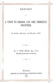 Cover of: Report on a visit to Sikhim and the Thibetan frontier in October, November, and December, 1873