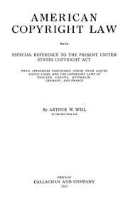 Cover of: American copyright law by Arthur William Weil