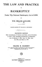 Cover of: The law and practice in bankruptcy under the national Bankruptcy act of 1898 | William Miller Collier