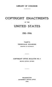 Cover of: Copyright enactments of the United States, 1783-1906 | United States