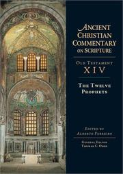 Cover of: The Twelve Prophets (Ancient Christian Commentary on Scripture: Old Testament, Volume XIV) |