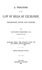 Cover of: A treatise on the law of bills of exchange | Chalmers, Mackenzie Dalzell Edwin Stewart Sir