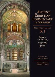 Cover of: James, 1-2 Peter, 1-3 John, Jude (Ancient Christian Commentary on Scripture: New Testament, Volume XI) |
