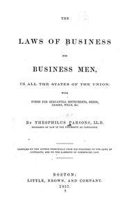 Cover of: The laws of business for business men, in all the states of the Union | Parsons, Theophilus