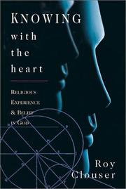 Knowing with the heart by Roy A. Clouser