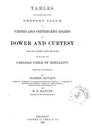 Cover of: Tables for ascertaining the present value of vested and contingent rights of dower and curtesy | Florien Giauque