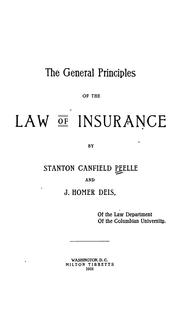 Cover of: The general principals of the law of insurance | Stanton Canfield Peelle