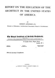 Report on the education of the architect in the United States of America