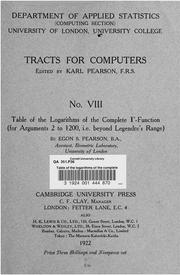 Cover of: Table of the logarithms of the complete   -function (for arguments 2 to 1200, i.e. beyond Legendre's range)