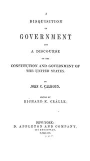 Cover of: A disquisition on government | Calhoun, John C.