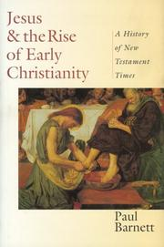 Cover of: Jesus & the rise of early Christianity: a history of New Testament times
