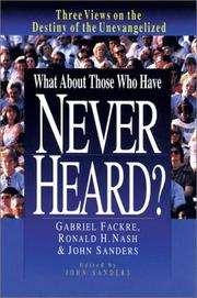 Cover of: What about those who have never heard?