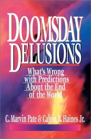 Cover of: Doomsday delusions: what's wrong with predictions about the end of the world